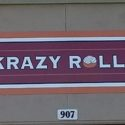 Modesto, CA – 48″ x 120″ Dibond Sign for Krazy Rolls